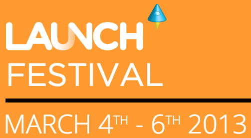 Highlights from Launch Festival2013